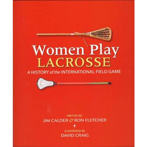 Women Play Lacrosse Book